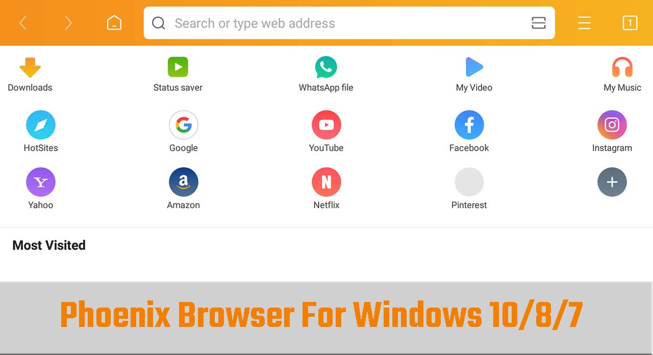 Phoenix Browser For PC (Windows 10/8/7) Free Download