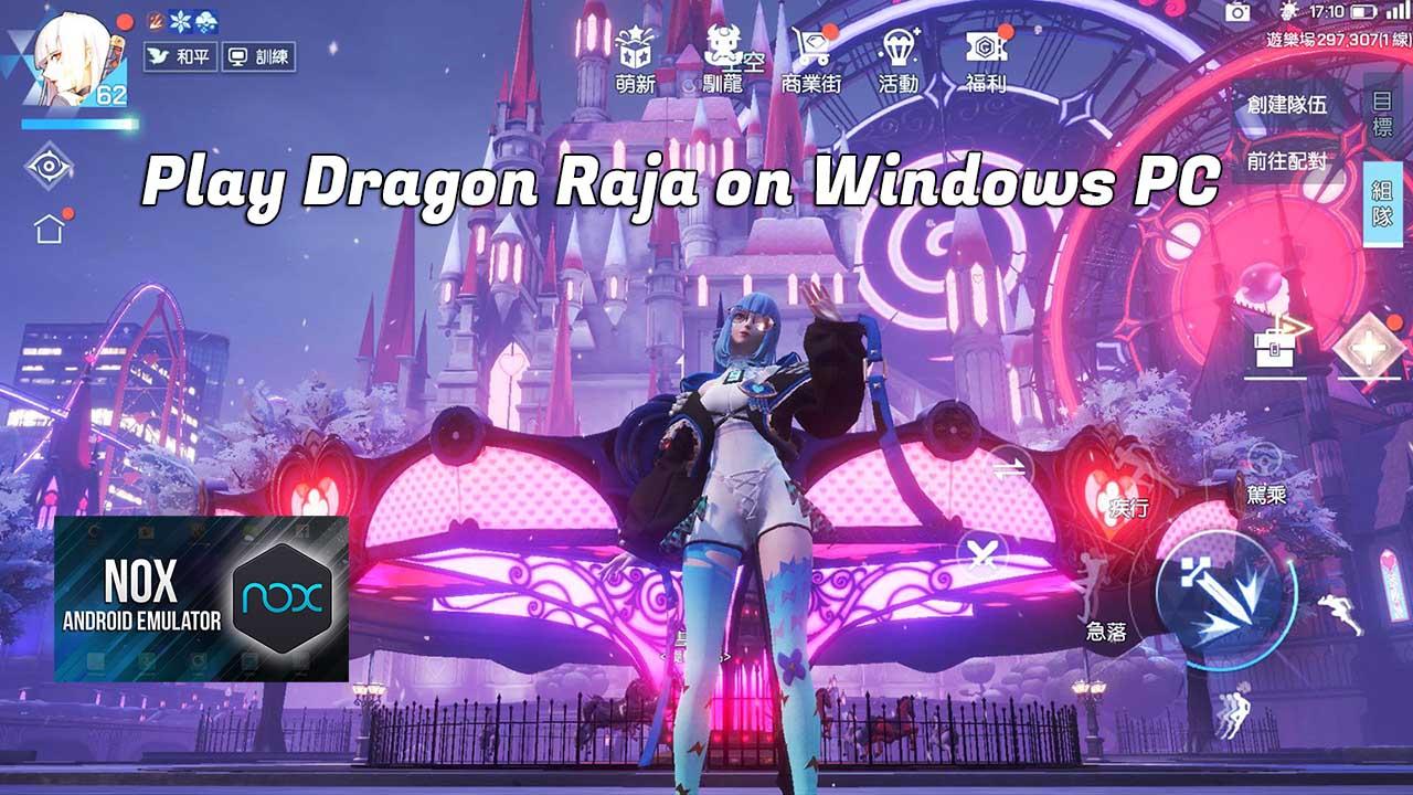 Play Dragon Raja on PC