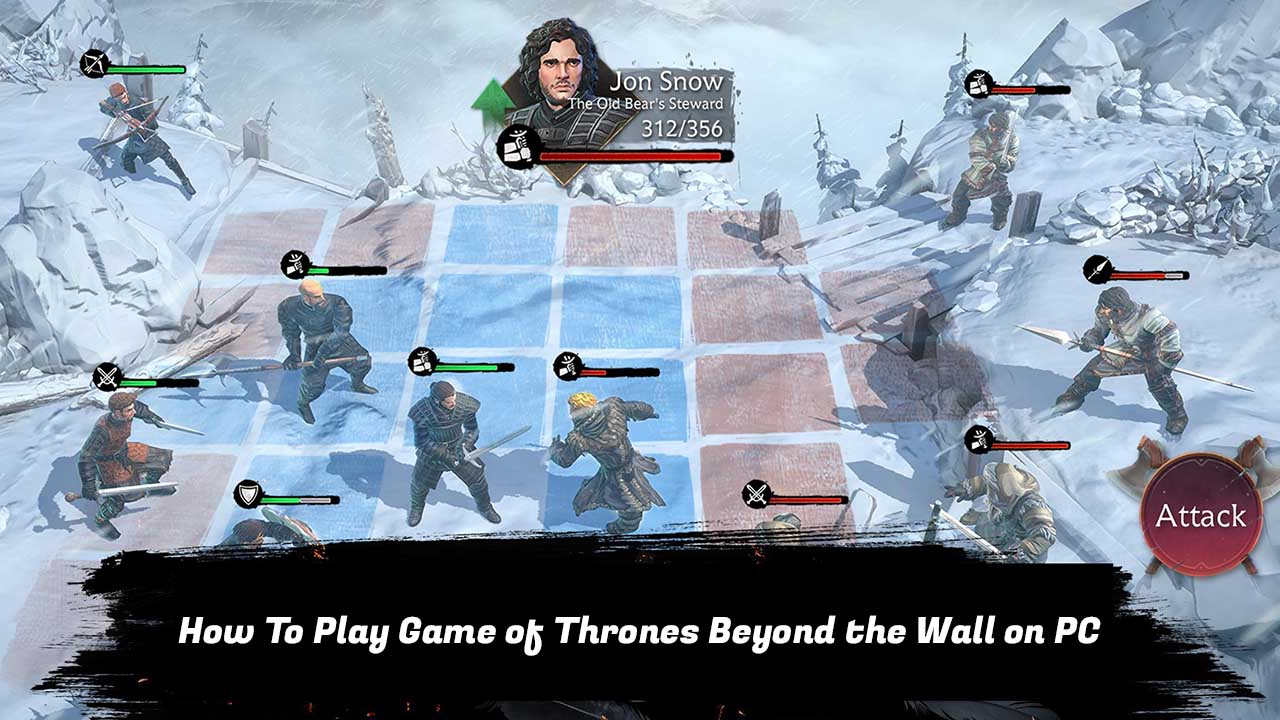 Play Game of Thrones Beyond the Wall on PC